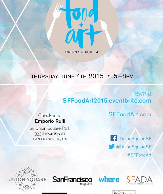 Union Square SF hosts 2nd Food + Art June 4